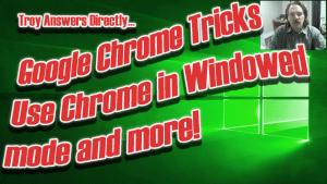 Cool Chrome Trick – Windowed Chrome Mode